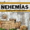 Nehemías - Construyendo nuestro futuro - instragram
